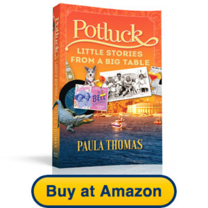 Potluck: Little Stories from a Big Table by Paula Thomas